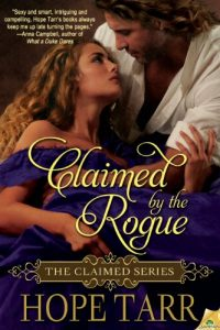 Claimed by the Rogue by Hope Tarr