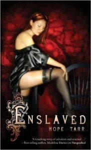 Enslaved (Men of Roxbury House, Book 2) by Hope Tarr