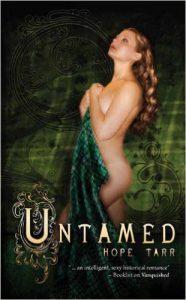 Untamed (Men of Roxbury House, Book 3) by Hope Tarr