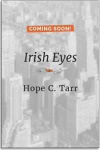 Irish Eyes by Hope C Tarr